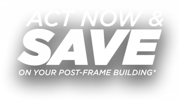 Act Now & Save